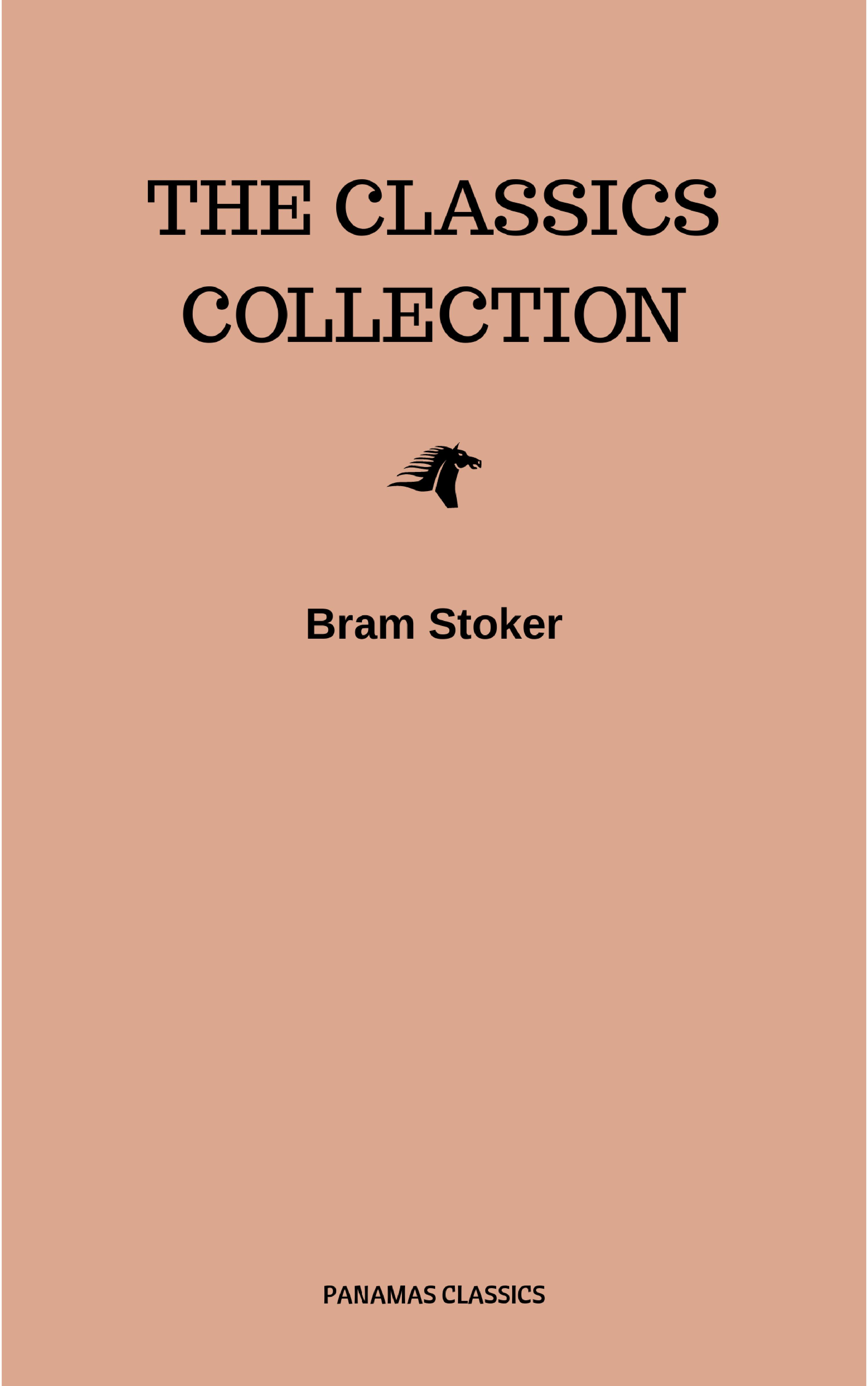 bram stoker the classics collection