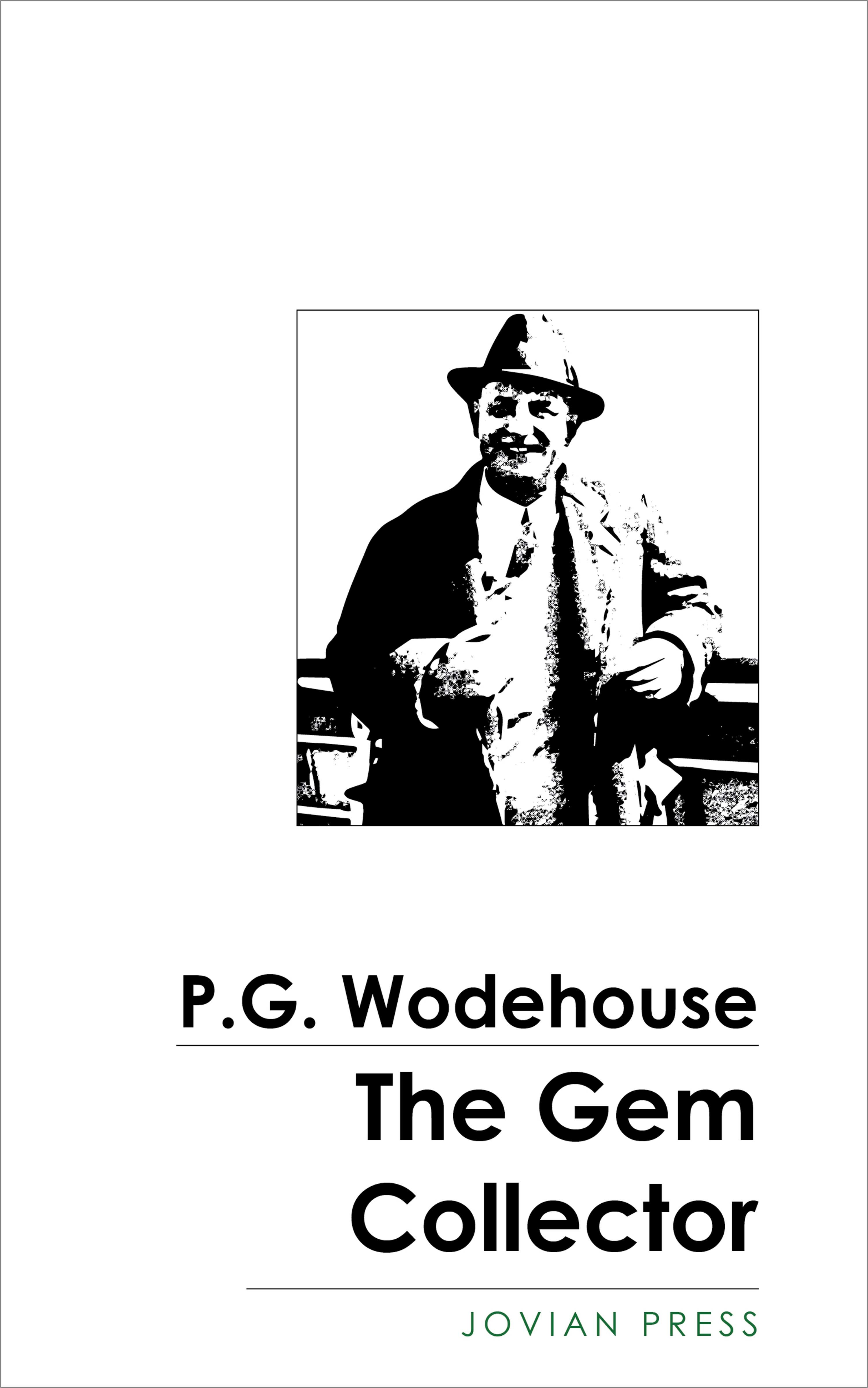 P. G. Wodehouse The Gem Collector p g wodehouse the gold bat by p g wodehouse fiction literary