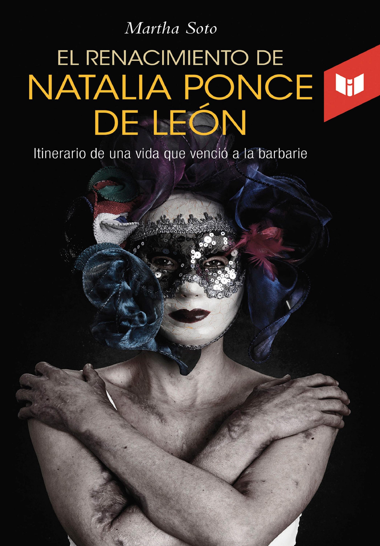 цена на Martha Soto El renacimiento de Natalia Ponce de León