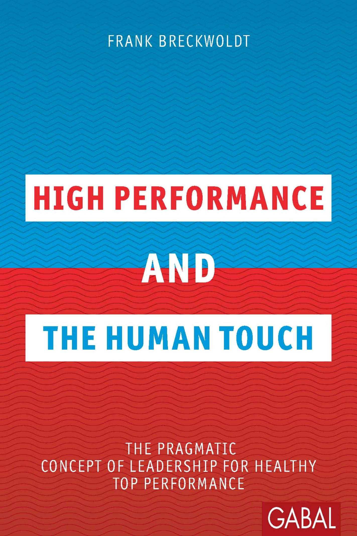 Frank Breckwoldt High Performance and the Human Touch