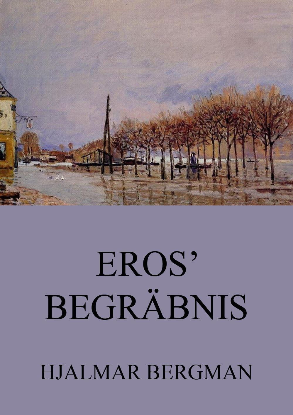 Bergman Hjalmar Eros' Begräbnis cd eros ramazzotti eros 30