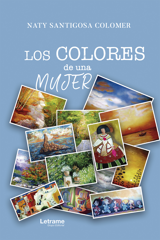 цены Naty Santigosa Colomer Los colores de una mujer