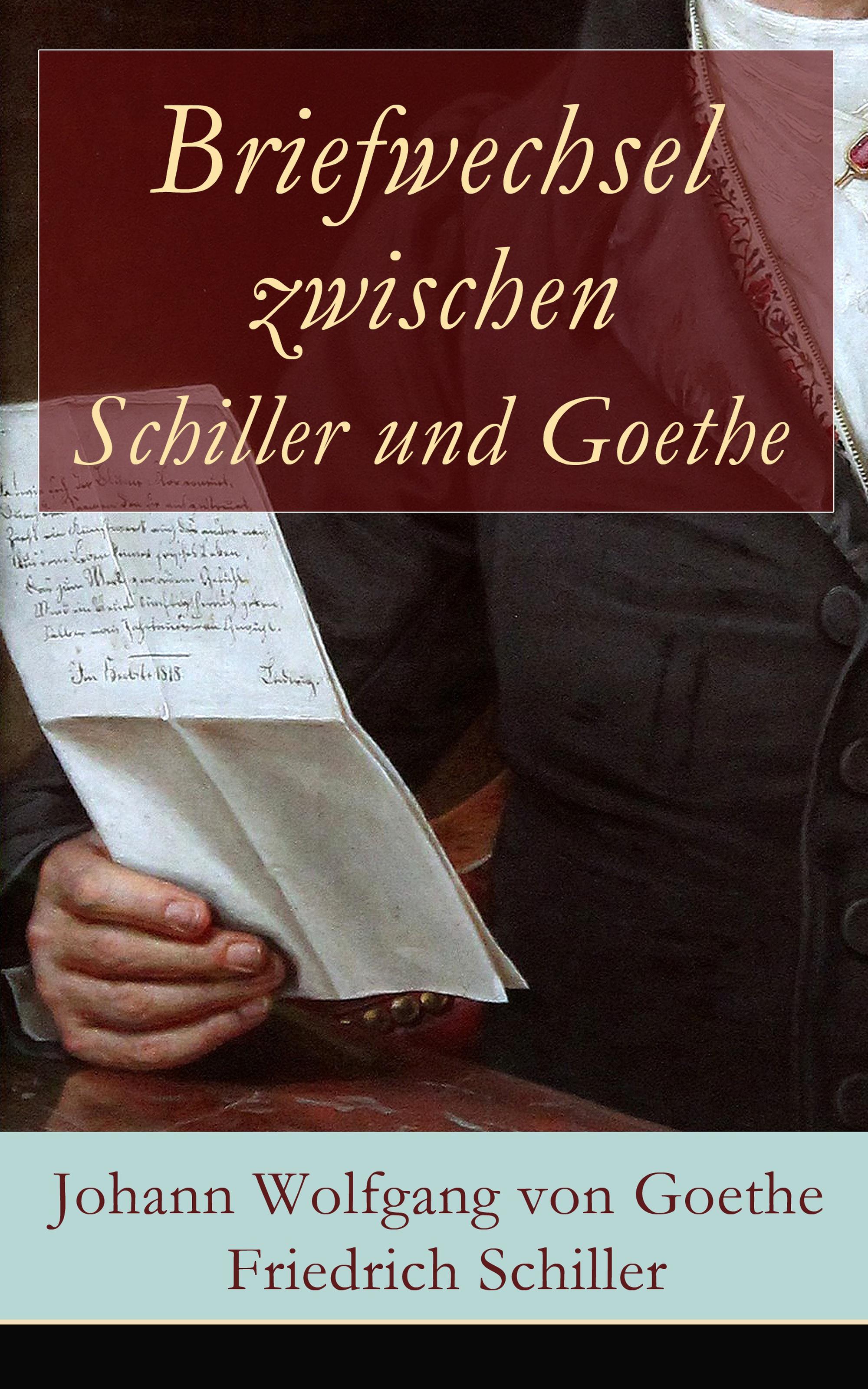 Фридрих Шиллер Briefwechsel zwischen Schiller und Goethe j c lavater goethe und lavater german edition