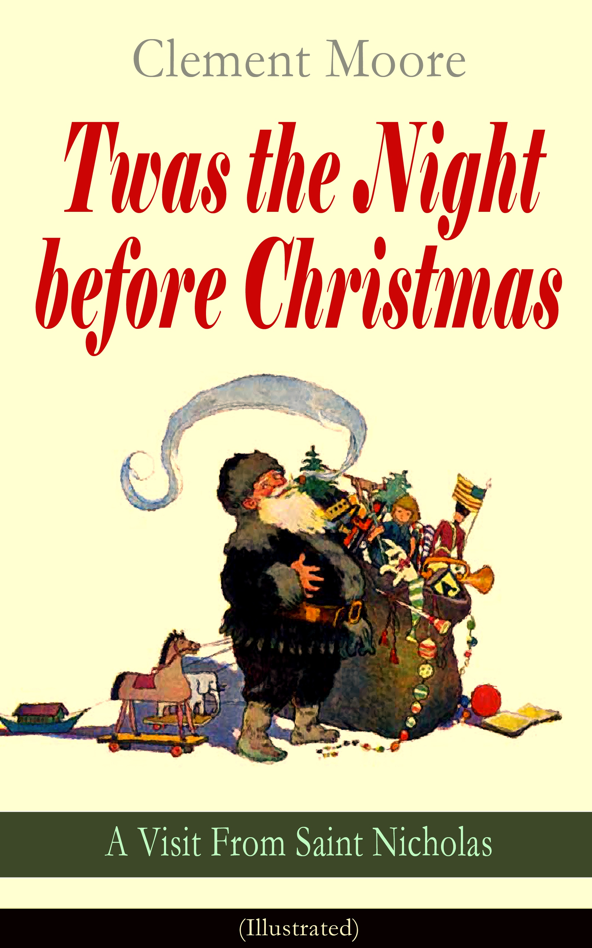 Clement Moore Twas the Night before Christmas - A Visit From Saint Nicholas (Illustrated) tracye a moore the diversity dilemma