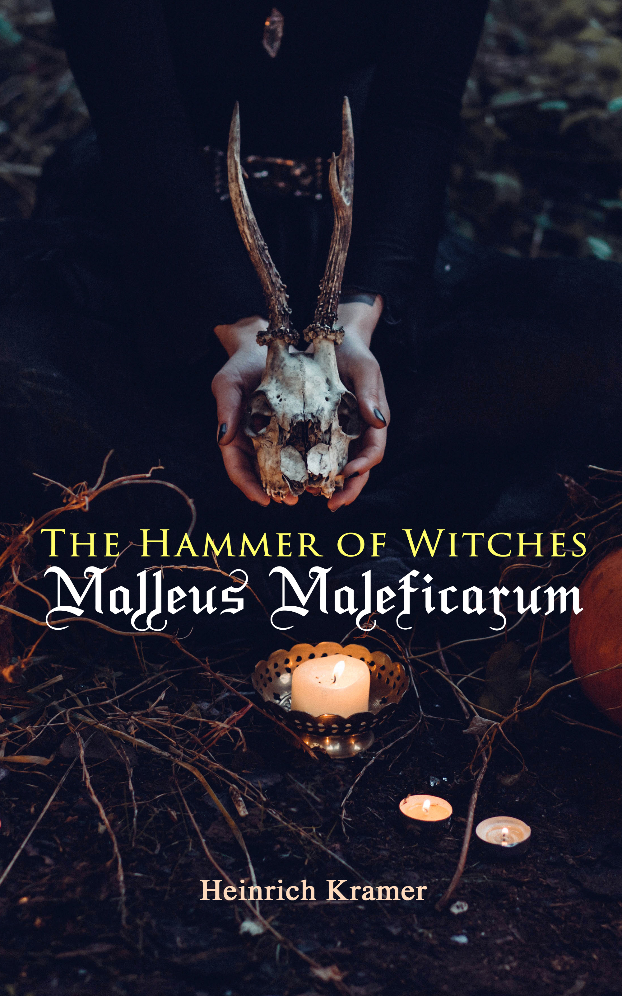 Heinrich Kramer The Hammer of Witches: Malleus Maleficarum m w roman down the witches way