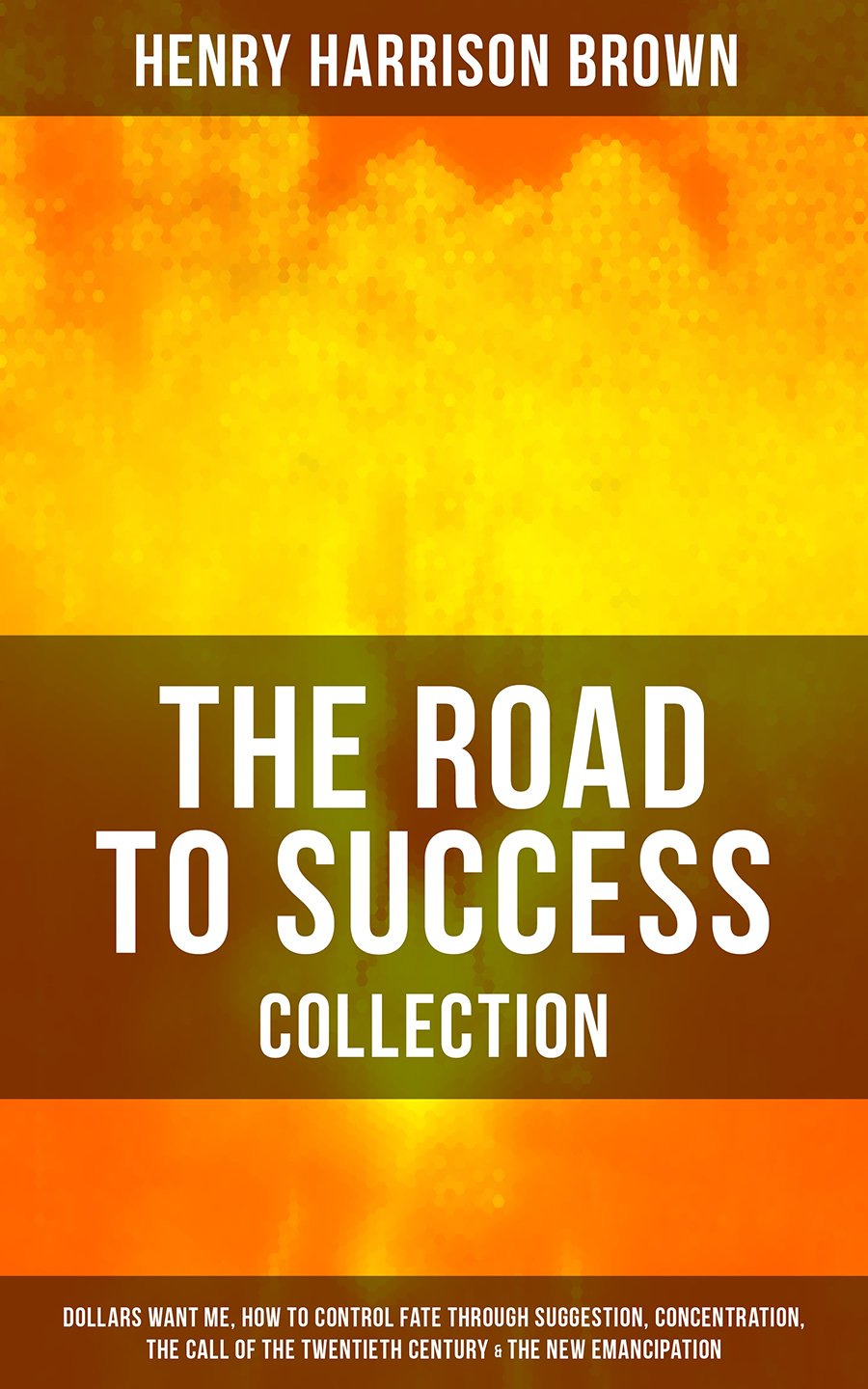 Henry Harrison Brown THE ROAD TO SUCCESS COLLECTION цена 2017