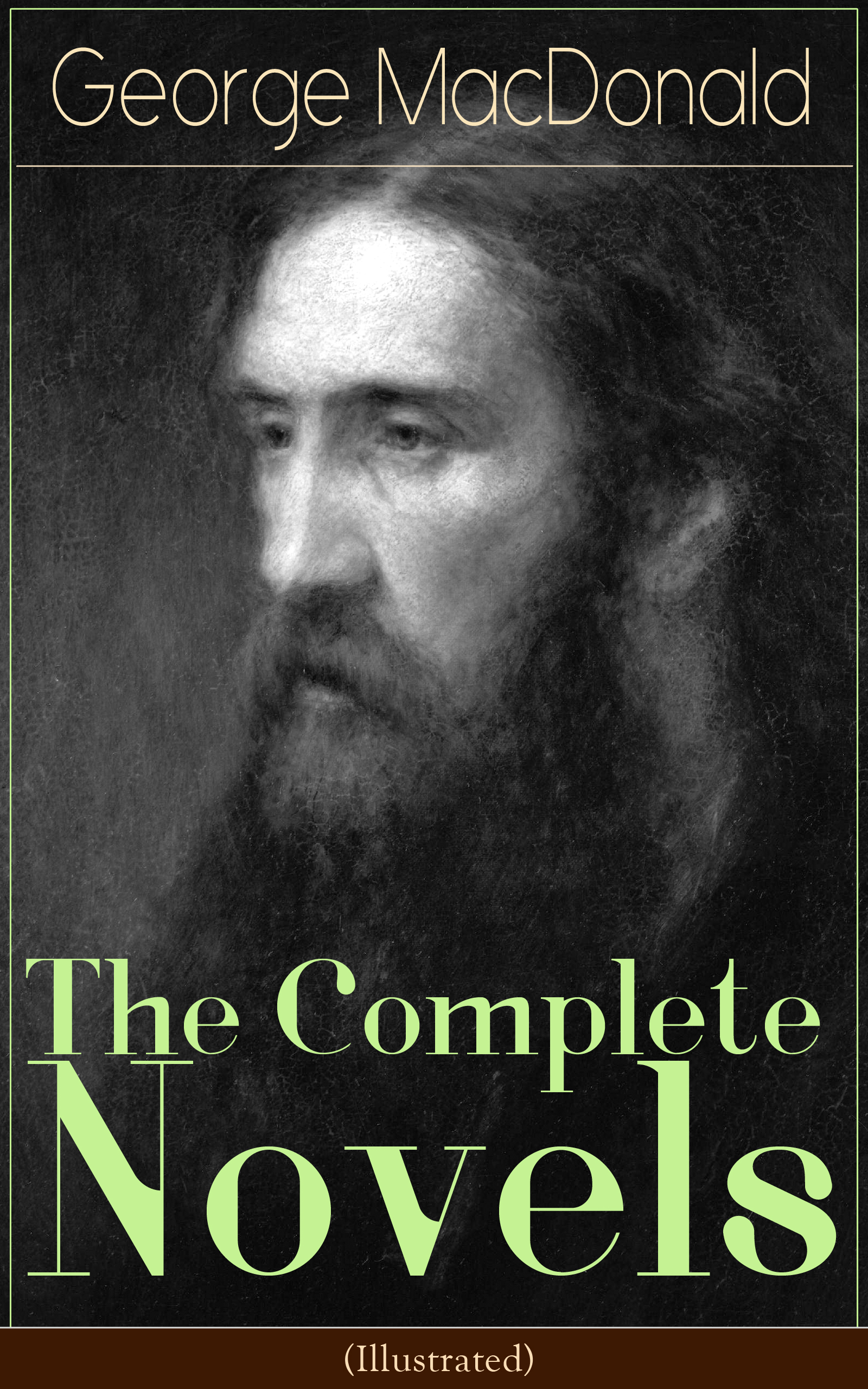George MacDonald The Complete Novels of George MacDonald (Illustrated) macdonald g far above rubies