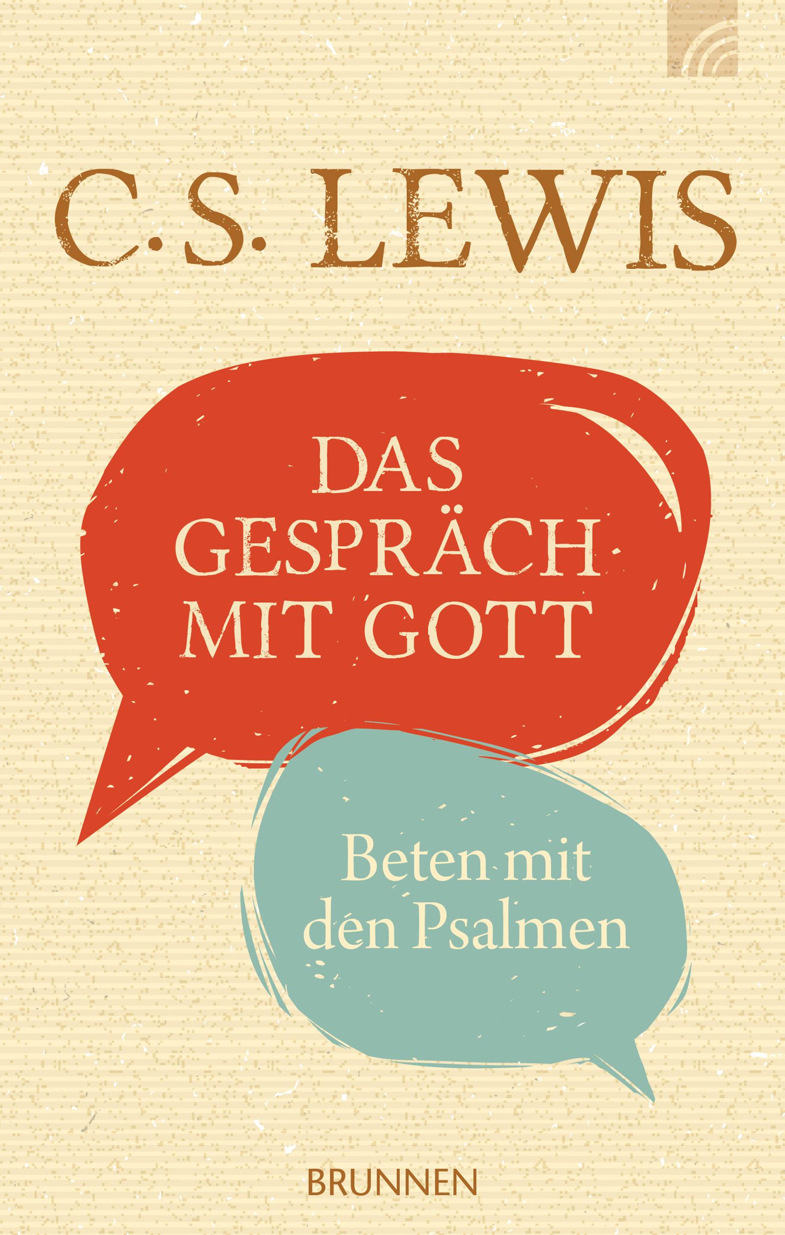 C. S. Lewis Das Gespräch mit Gott c graupner herr gott dich loben wir gwv 1109 42