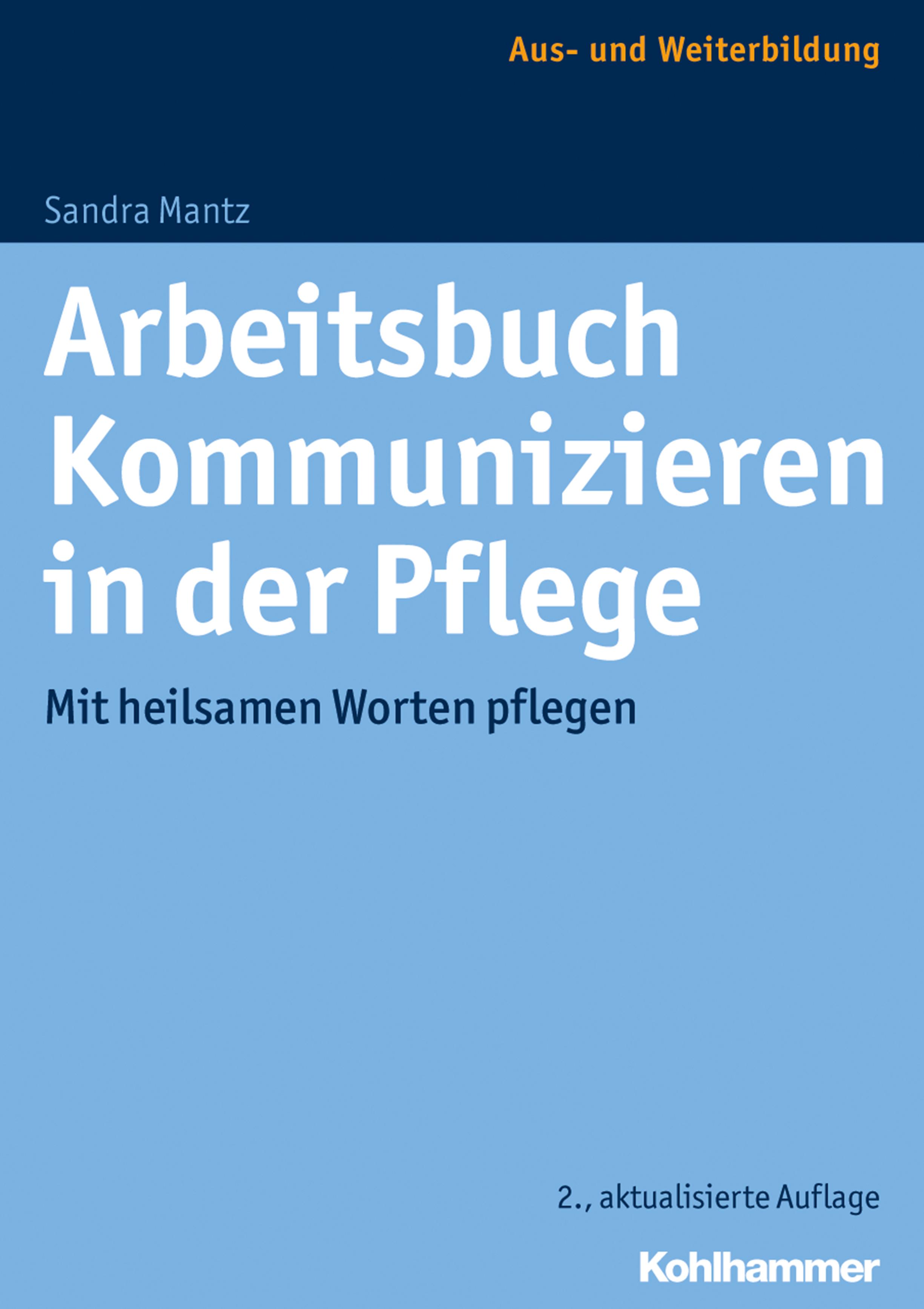цена на Sandra Mantz Arbeitsbuch Kommunizieren in der Pflege