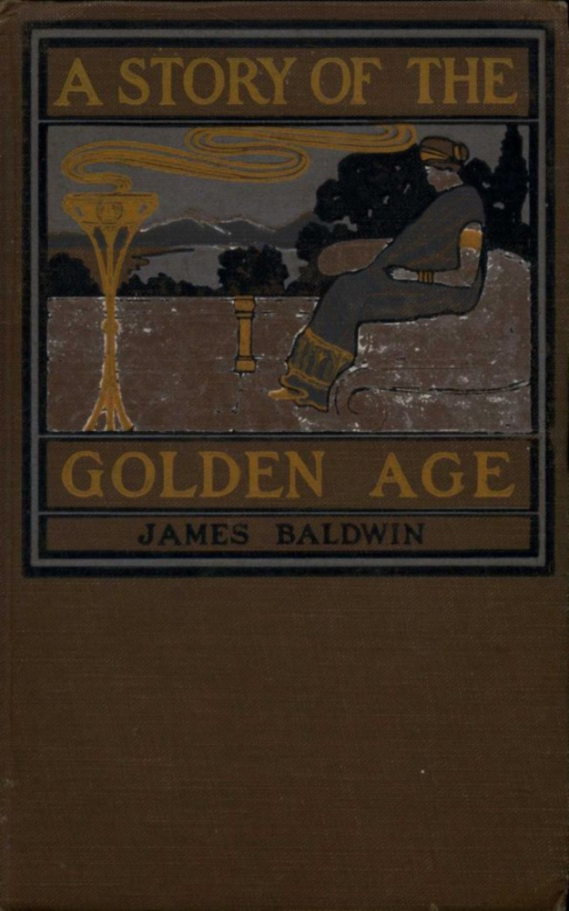 James Baldwin A Story of the Golden Age baldwin james school reading by grades fifth year
