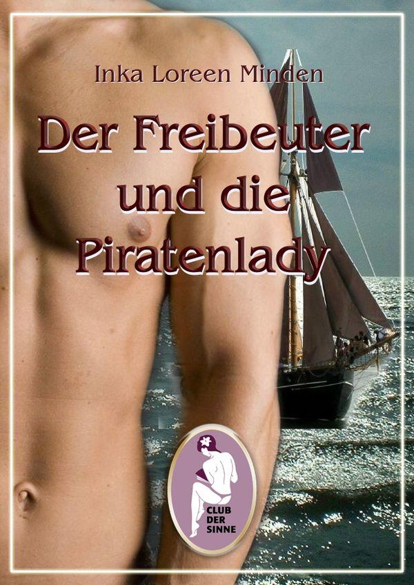 Inka Loreen Minden Der Freibeuter und die Piratenlady inka loreen minden süßer die glocken