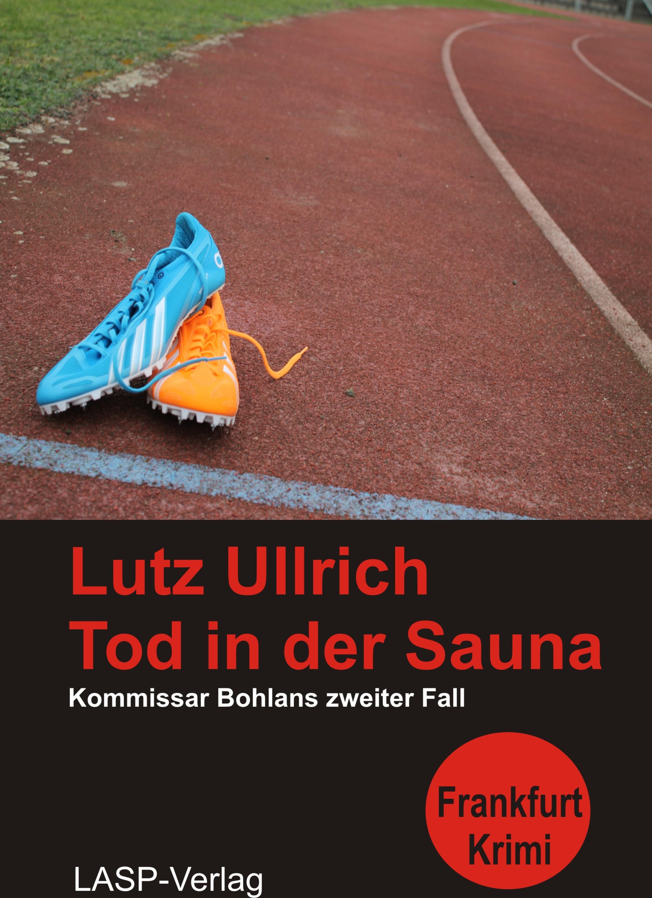 Lutz Ullrich Tod in der Sauna манн т смерть в венеции der tod in venedig