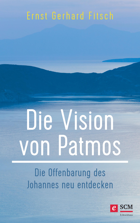Ernst Gerhard Fitsch Die Vision von Patmos gerhard feix das grosse ohr von paris