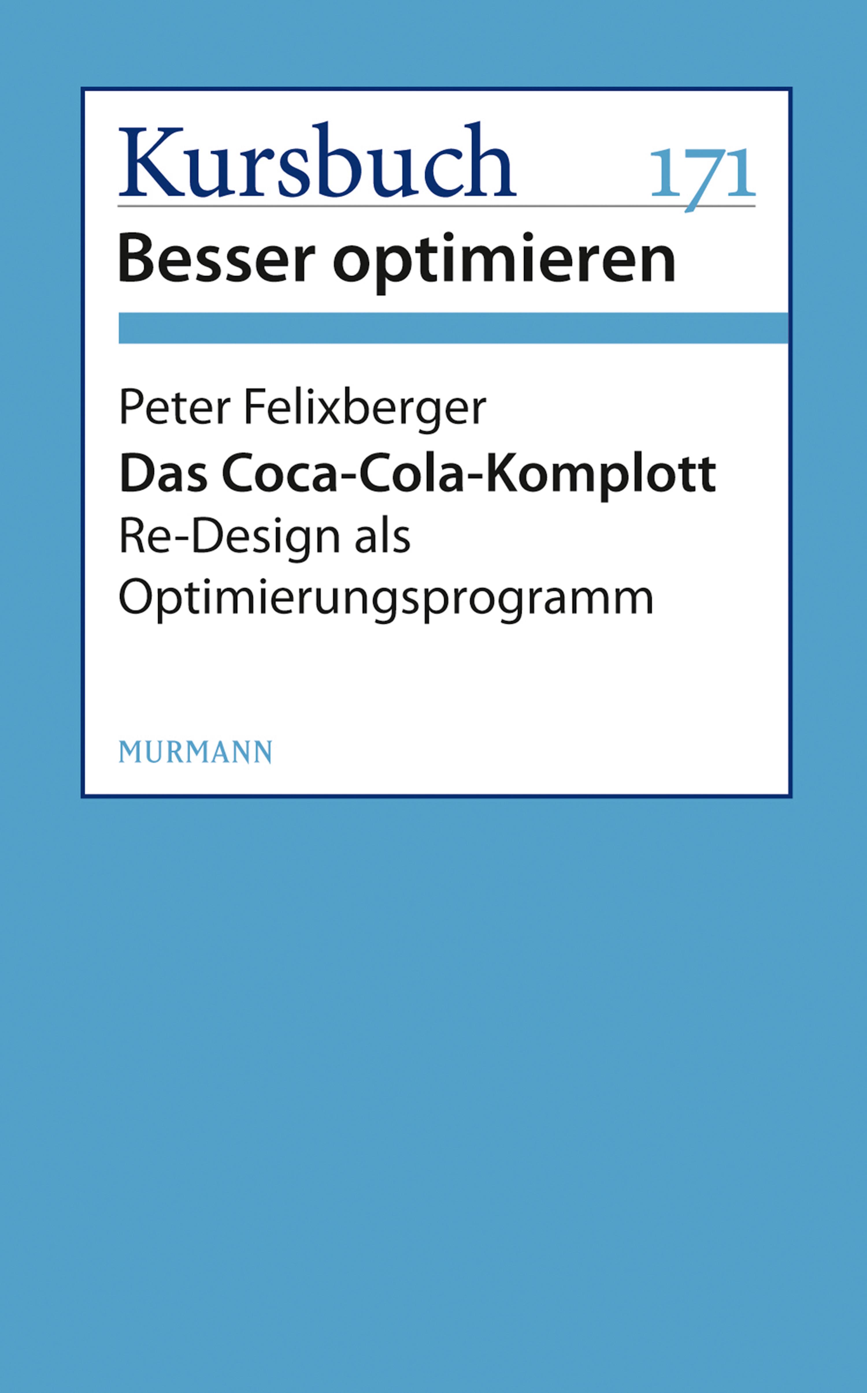 Peter Felixberger Das Coca-Cola-Komplott peter felixberger links rechts