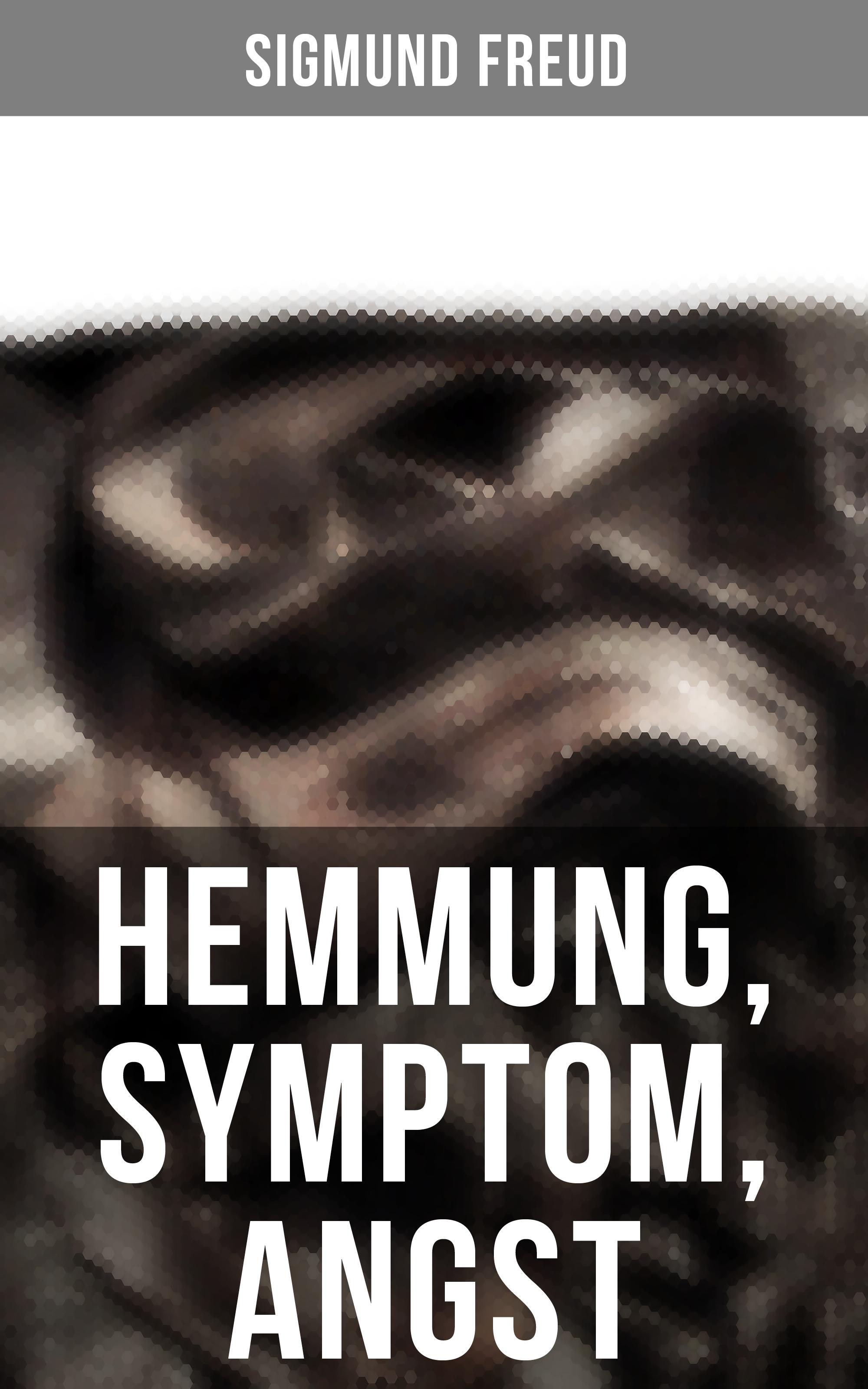 sigmund freud hemmung symptom angst