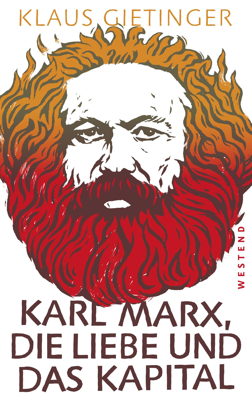Klaus Gietinger Karl Marx, die Liebe und das Kapital karl joël nietzsche und die romantik