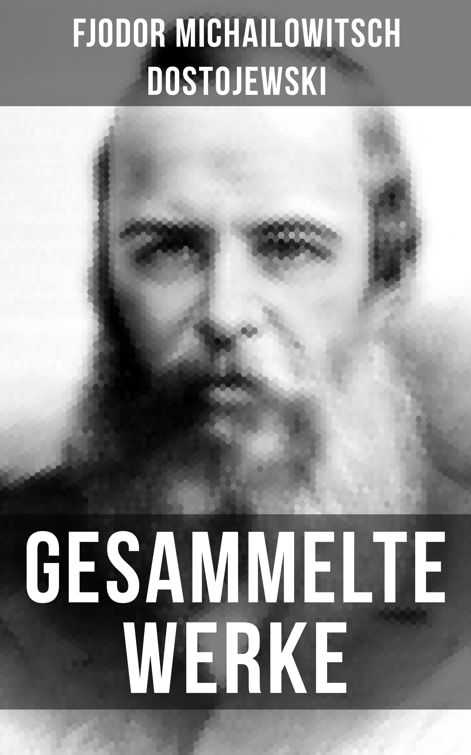 Gesammelte Werke von Dostojewski