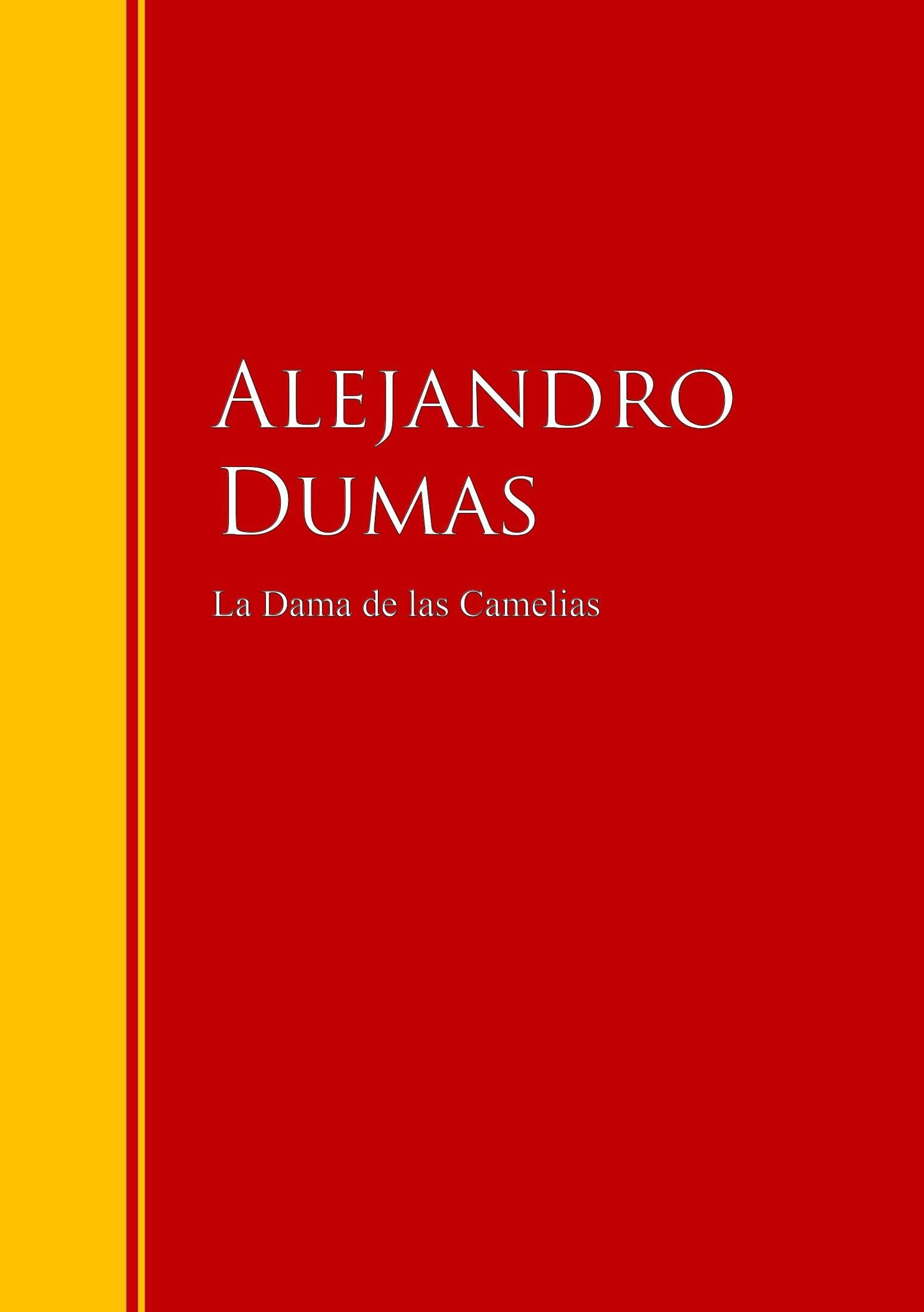 Alexandre Dumas La Dama de las Camelias dumas alexandre la tulipe noire