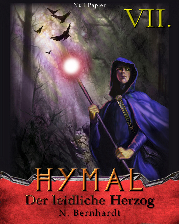 цена N. Bernhardt Der Hexer von Hymal, Buch VII: Der leidliche Herzog онлайн в 2017 году