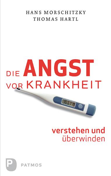 Hans Morschitzky Die Angst vor Krankheit verstehen und überwinden h averbeck die addison sche krankheit eine monographie