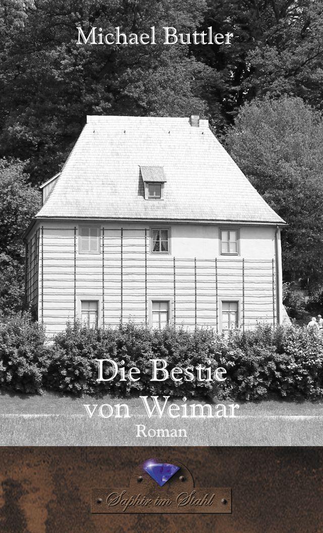 Michael Buttler Die Bestie von Weimar
