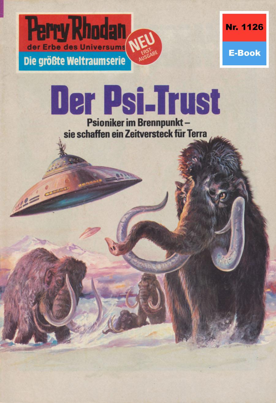 H.G. Ewers Perry Rhodan 1126: Der Psi-Trust h g ewers perry rhodan 416 der supermutant