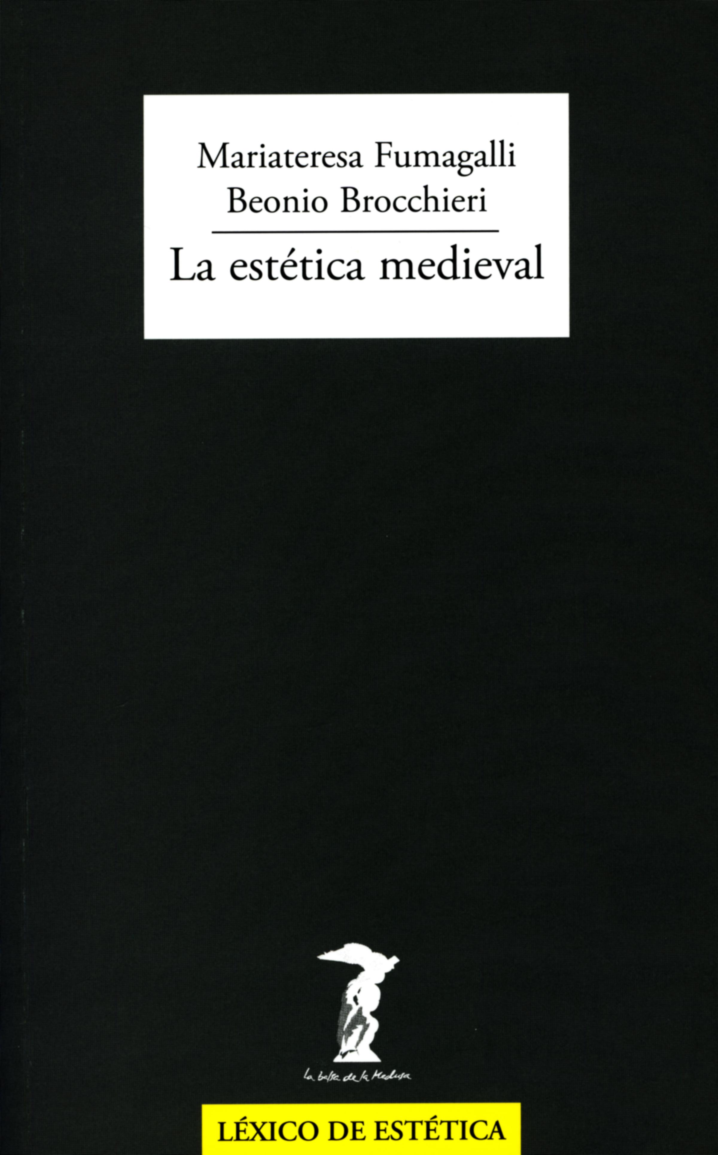 Mariateresa Fumagalli Beonio Brocchieri La estética medieval цена 2017