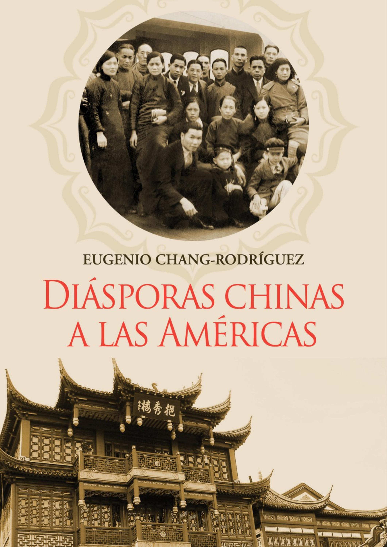 Eugenio Chang-Rodríguez Diásporas chinas a las Américas eugenio sorrentino пиджак