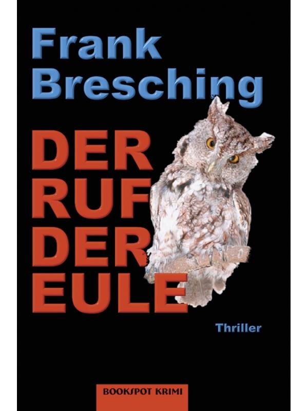 Frank Bresching Der Ruf der Eule