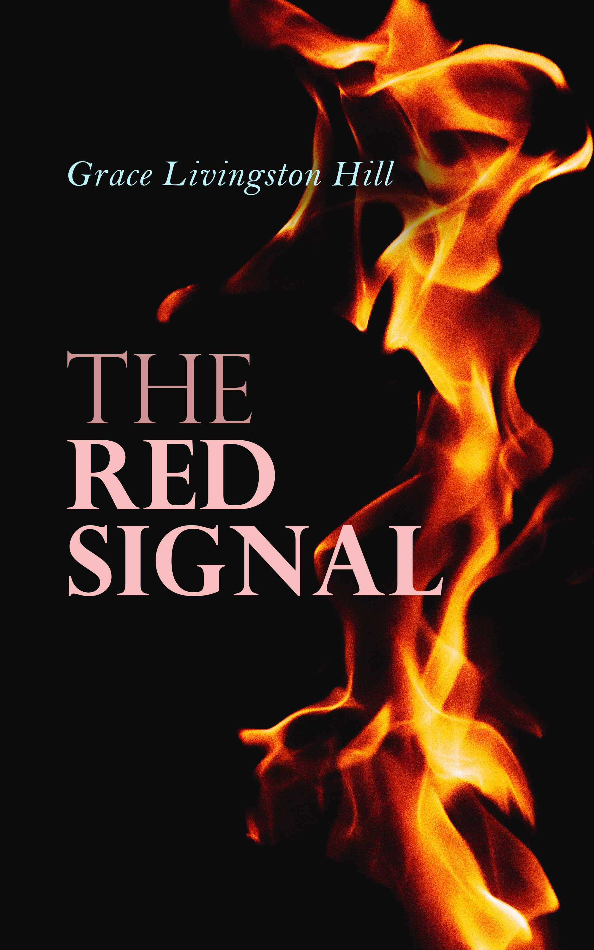 Grace Livingston Hill The Red Signal david penny the red hill