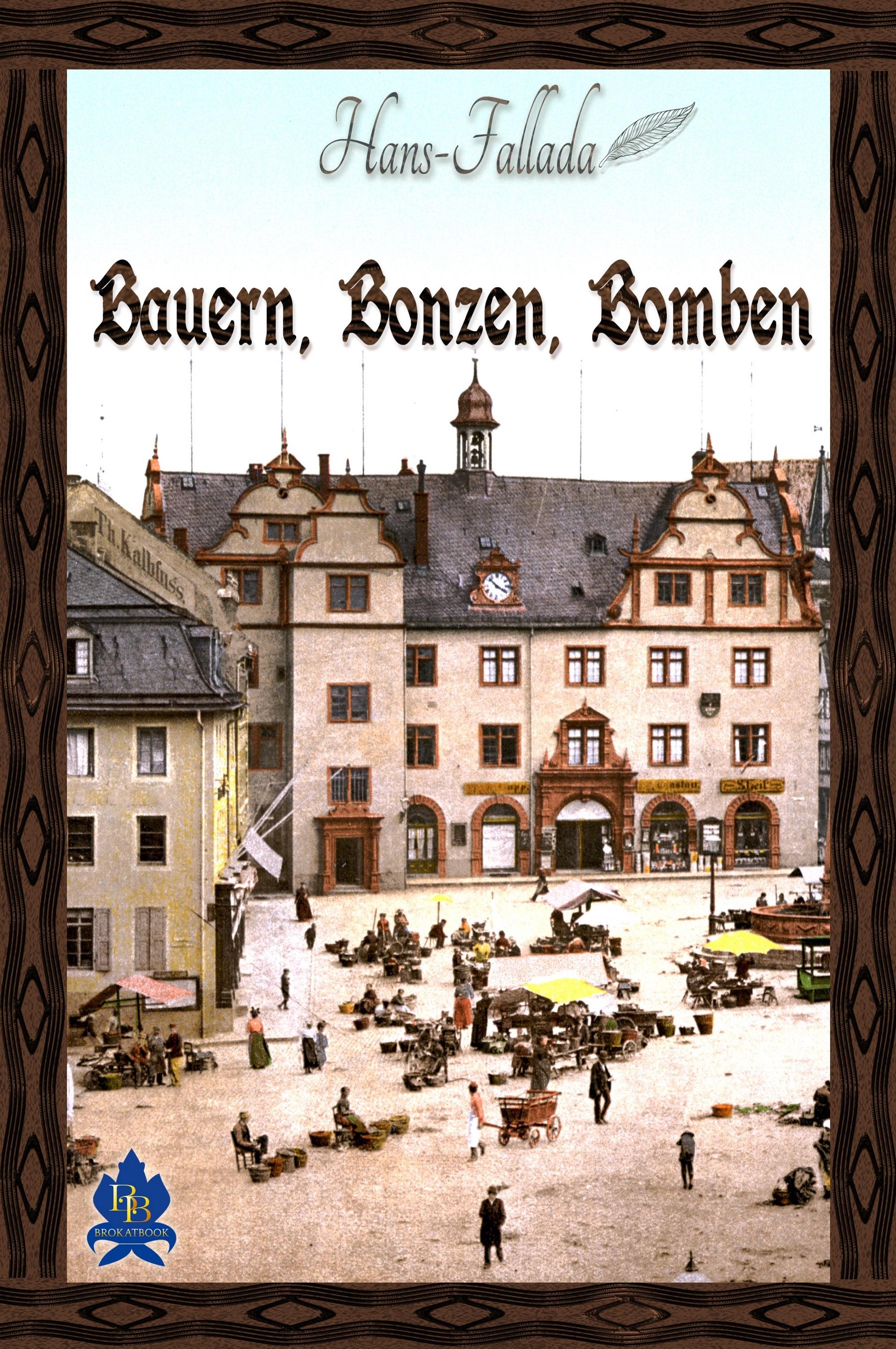 Фото - Ханс Фаллада Bauern, Bonzen und Bomben клюхе ханс франция