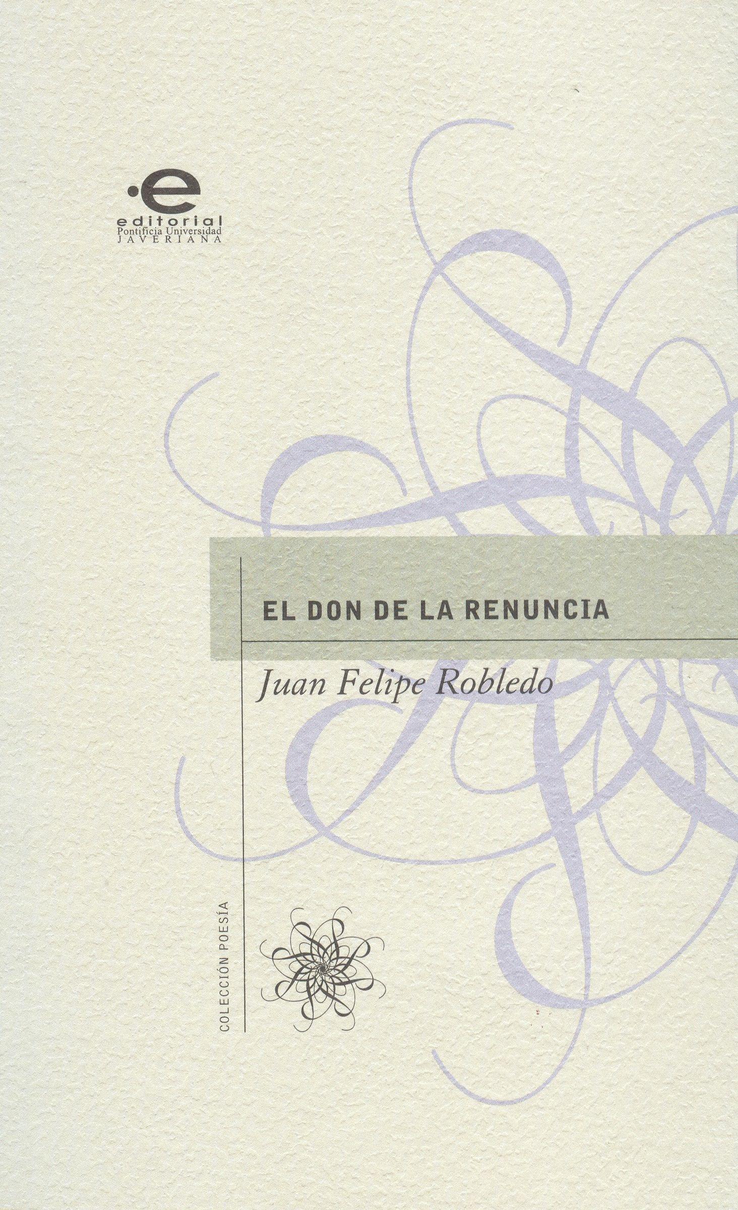 Juan Felipe, Robledo El don de la renuncia vlad ber happy mike and the new don juan