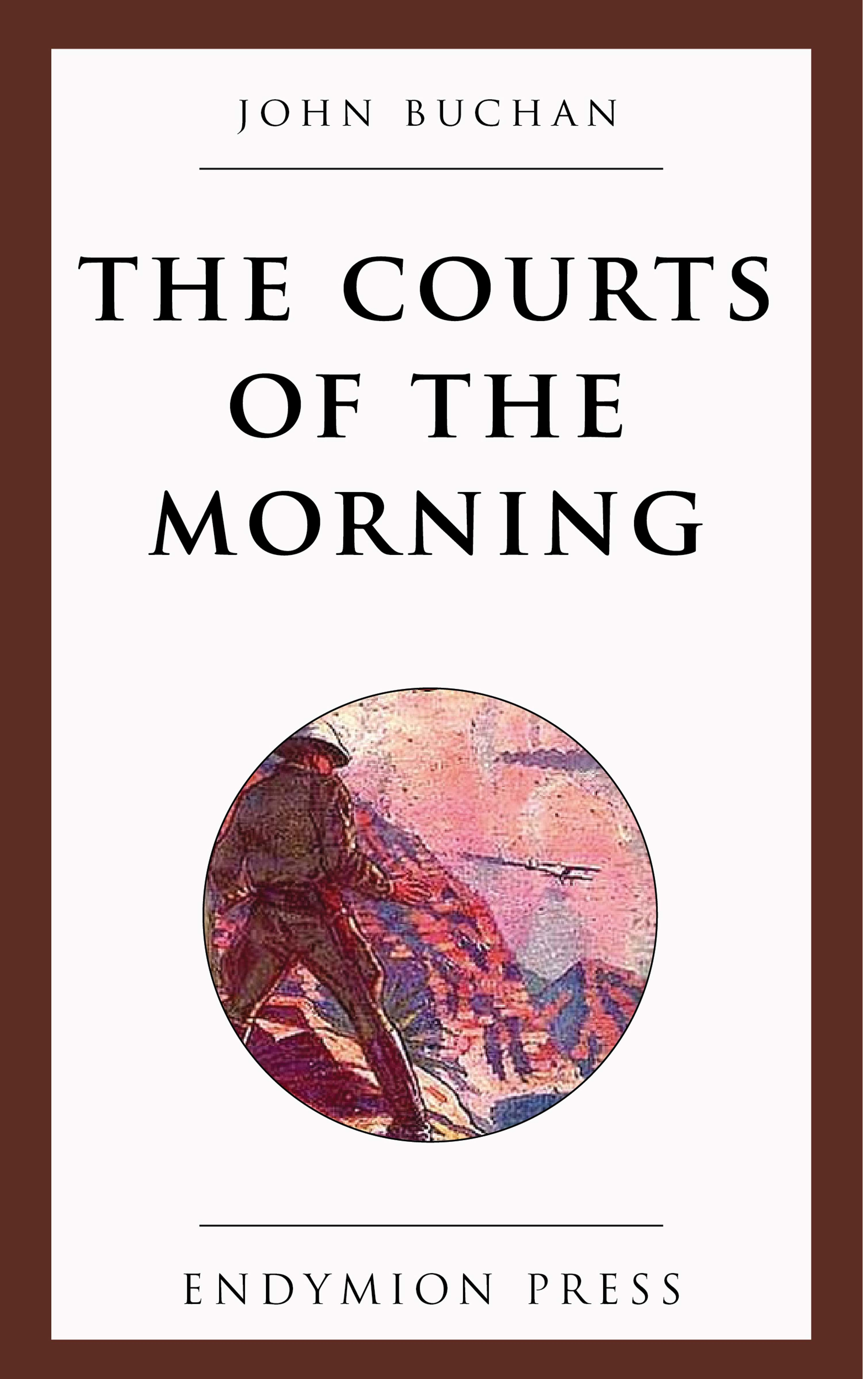 Buchan John The Courts of the Morning