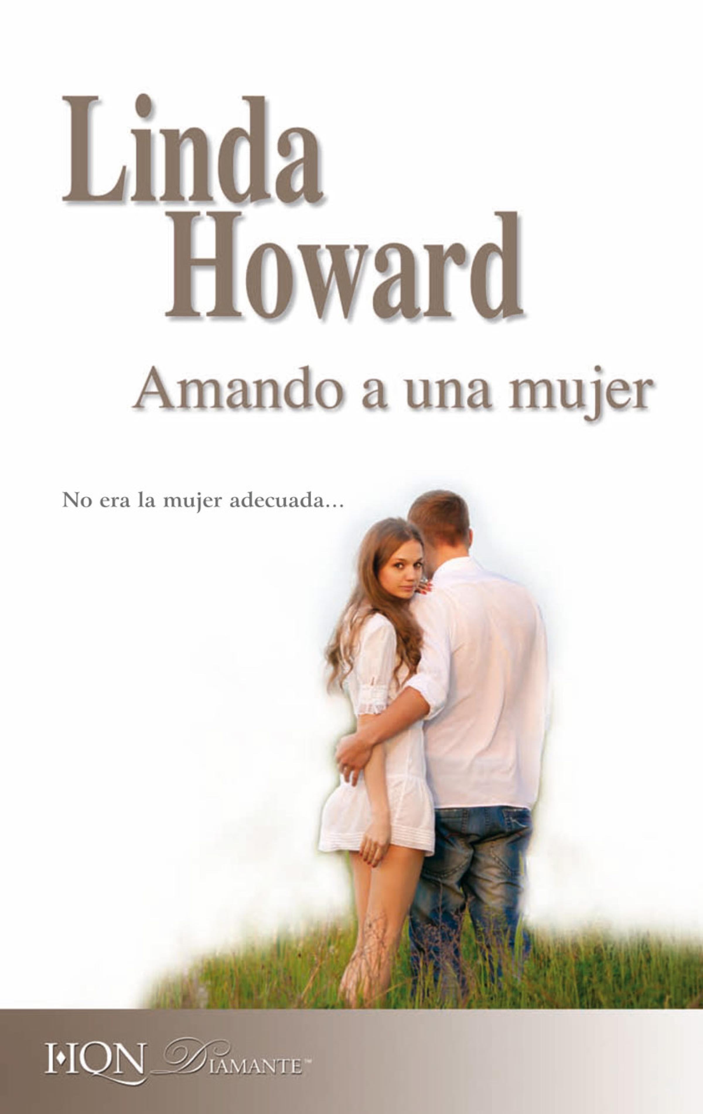 Linda Howard Amando a una mujer linda ronstadt linda ronstadt heart like a wheel