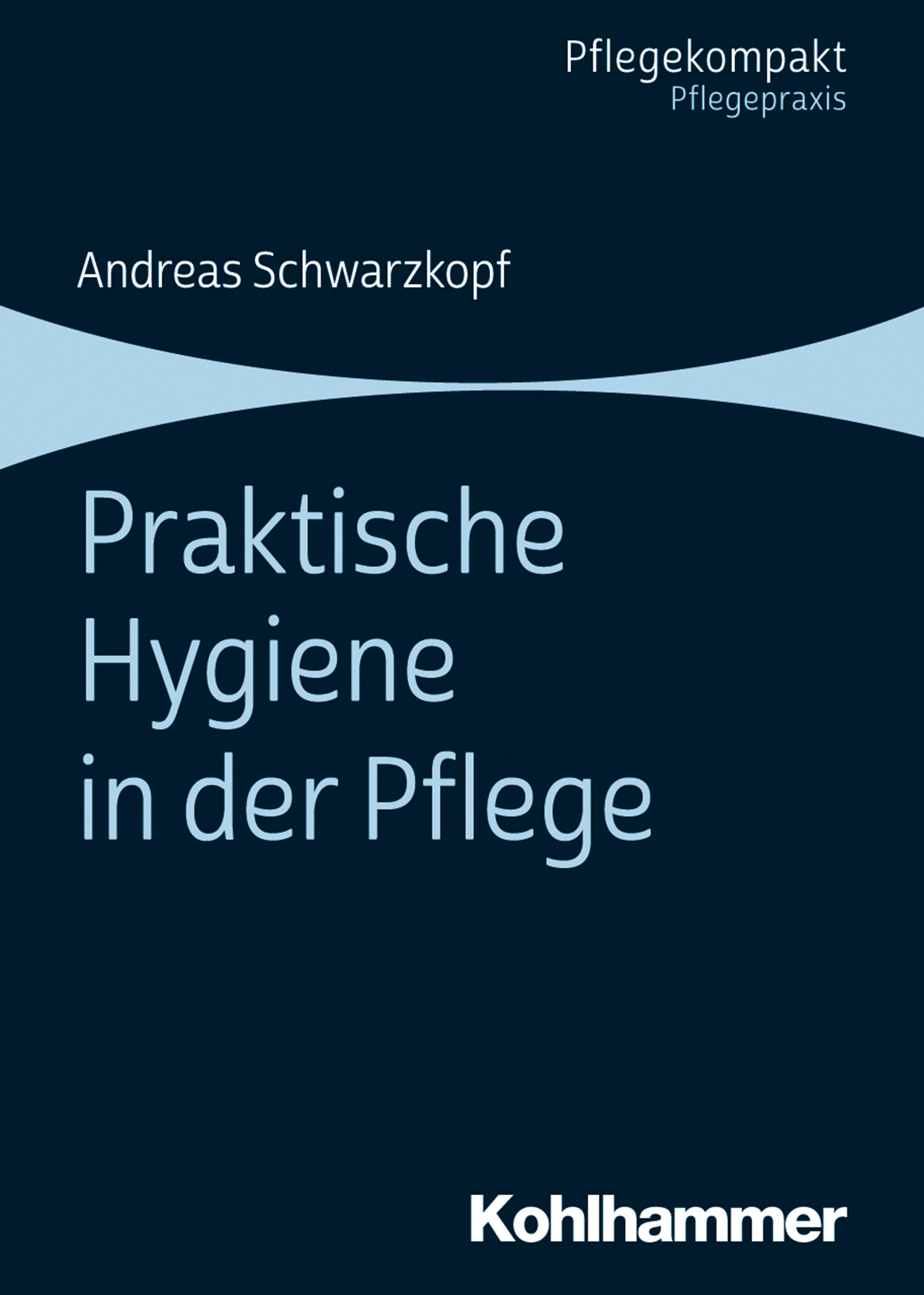 Andreas Schwarzkopf Praktische Hygiene in der Pflege s a schwarzkopf der kaffee