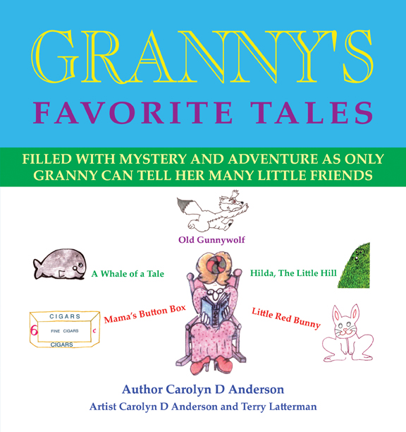 Фото - Carolyn D. Anderson Granny's Favorite Tales aesop aesops stories for little children