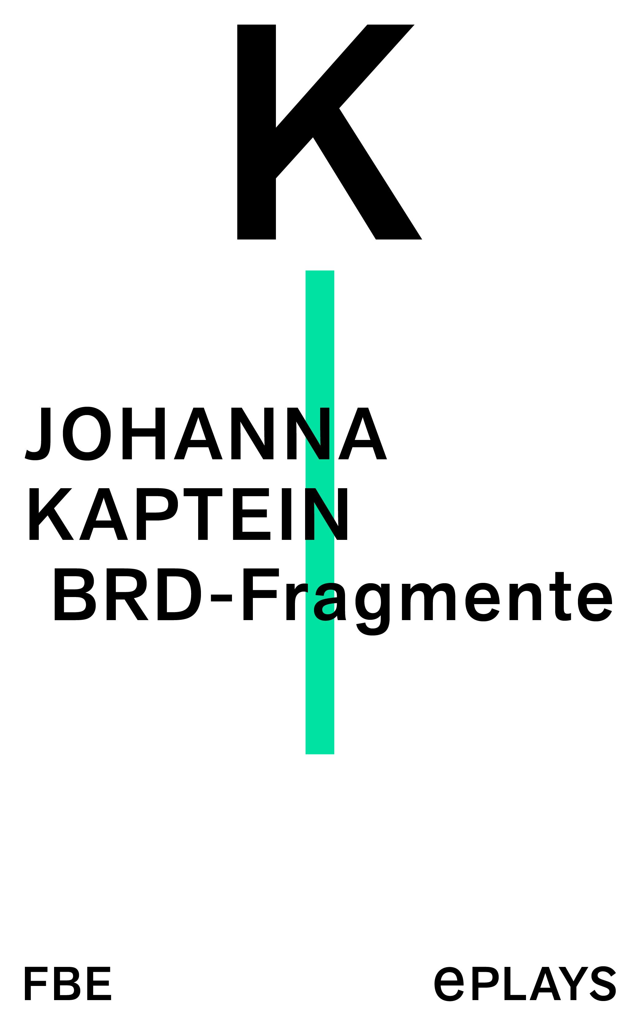 Johanna Kaptein BRD-Fragmente carolina reinhold die geschichte von dem spanischen baumeister und die geschichte vom leim und der mariandl zwei erzahlungen german edition