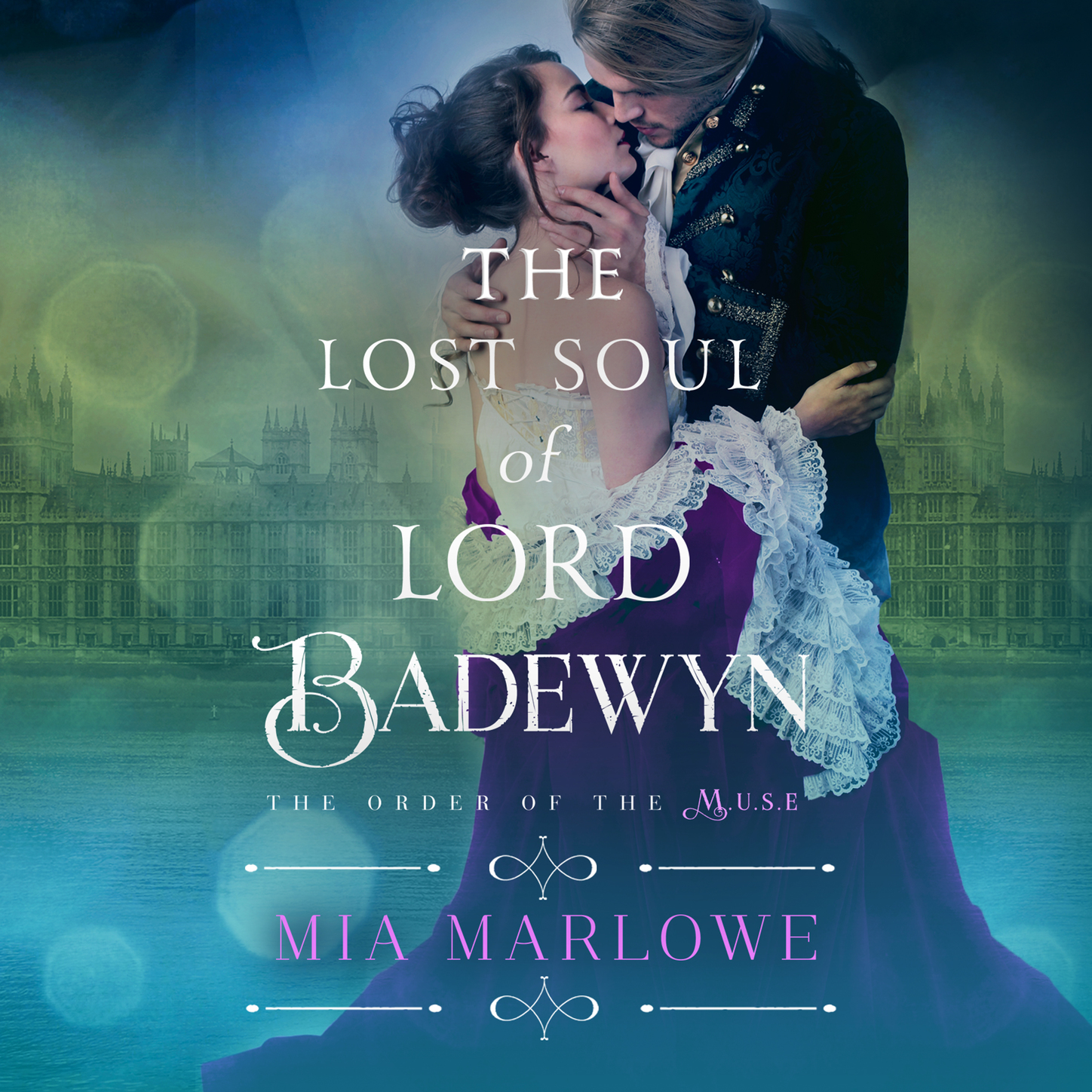 Mia Marlowe The Lost Soul of Lord Badewyn - The Order of the Muse, Book 3 (Unabridged) trent haley expansion the secrets of the soul volume 1