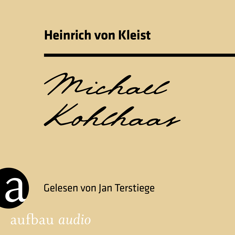 цена Heinrich von Kleist Michael Kohlhaas (Ungekürzt) онлайн в 2017 году