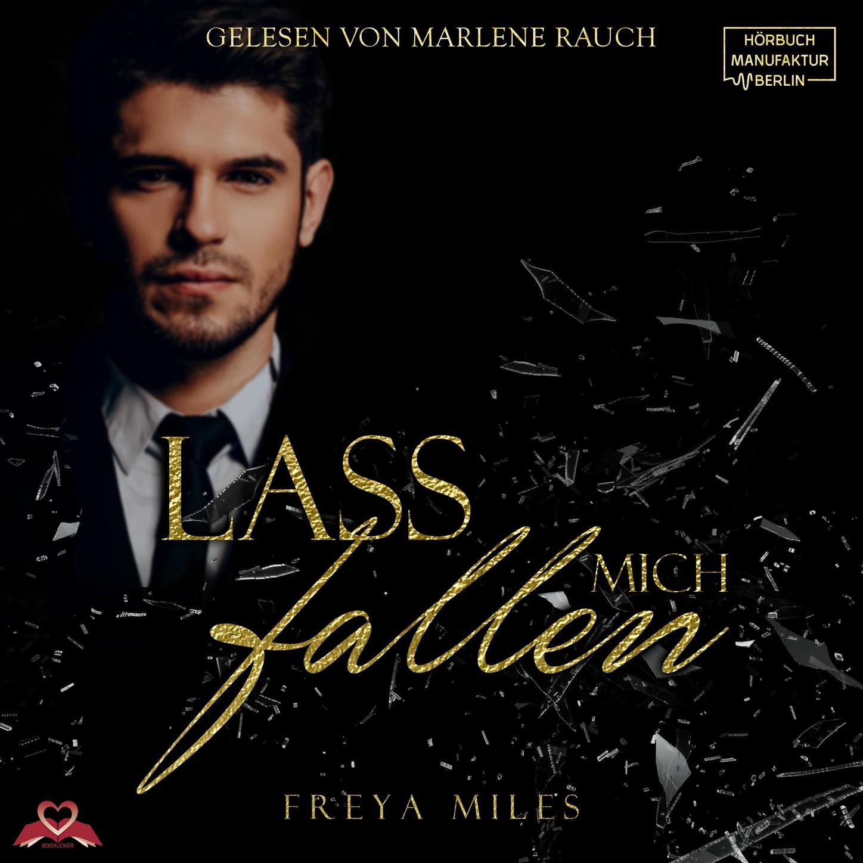 Freya Miles Lass mich fallen (Ungekürzt) недорого