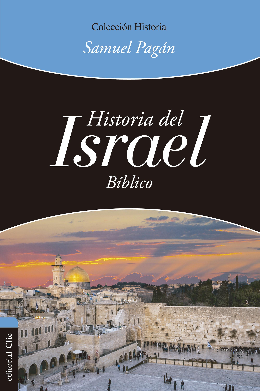 Samuel Pagán Historia del Israel bíblico