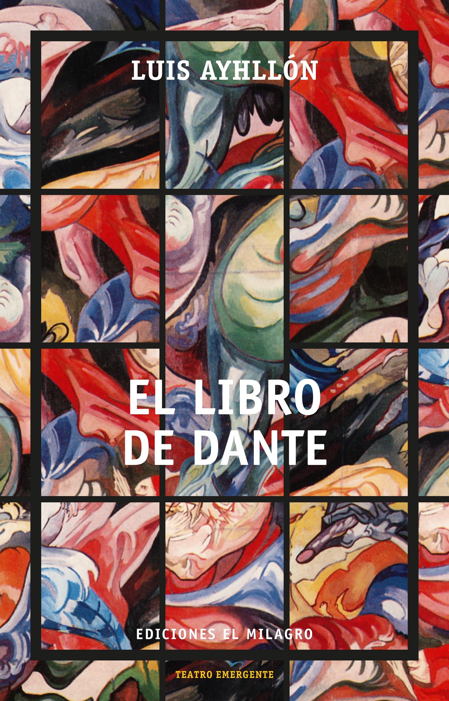 цены Luis Ayhllón El libro de Dante