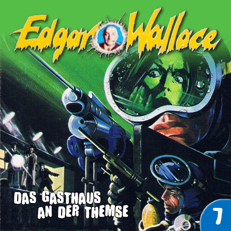 Фото - Edgar Wallace Edgar Wallace, Folge 7: Das Gasthaus an der Themse edgar wallace der doppelgänger