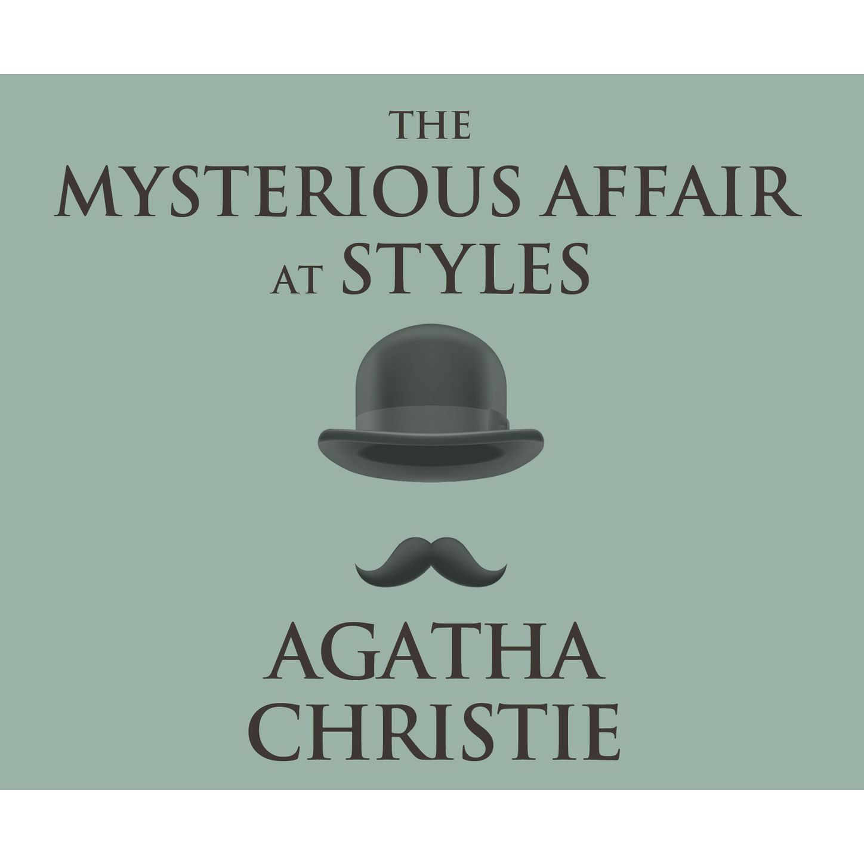 цена на Agatha Christie The Mysterious Affair at Styles - A Hercule Poirot Mystery 1 (Unabridged)