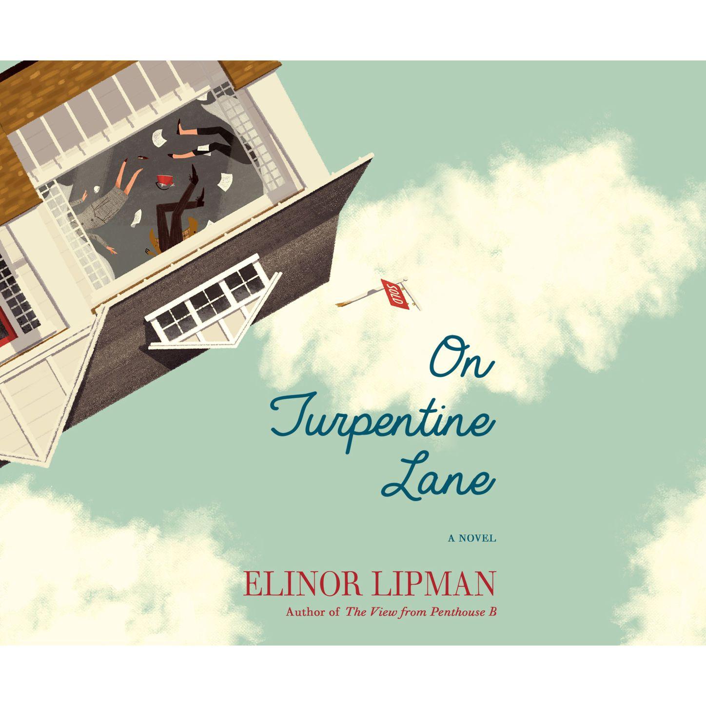 Elinor Lipman On Turpentine Lane (Unabridged) rebecca pugh down on daffodil lane