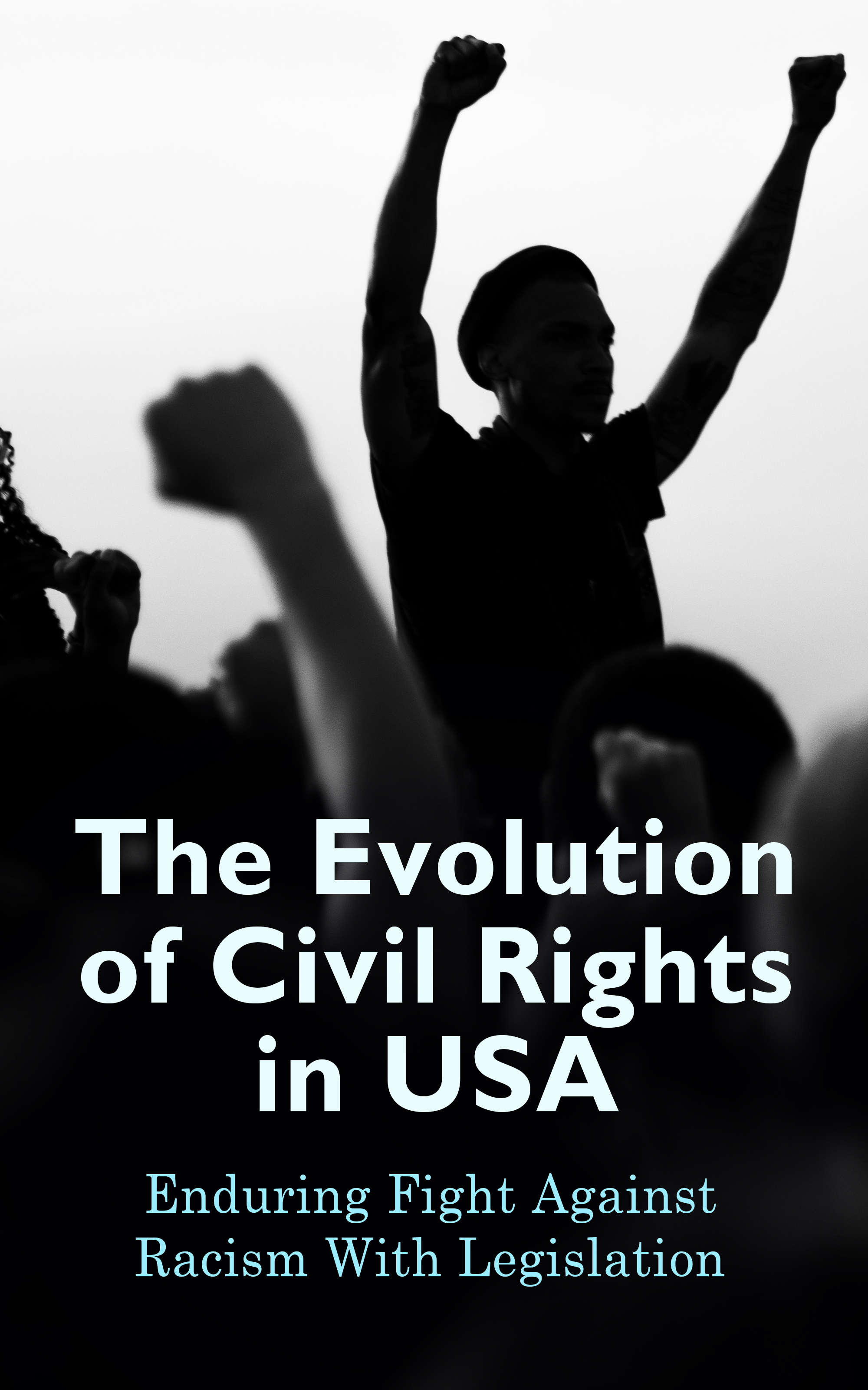 цена на U.S. Government The Evolution of Civil Rights in USA: Enduring Fight Against Racism With Legislation