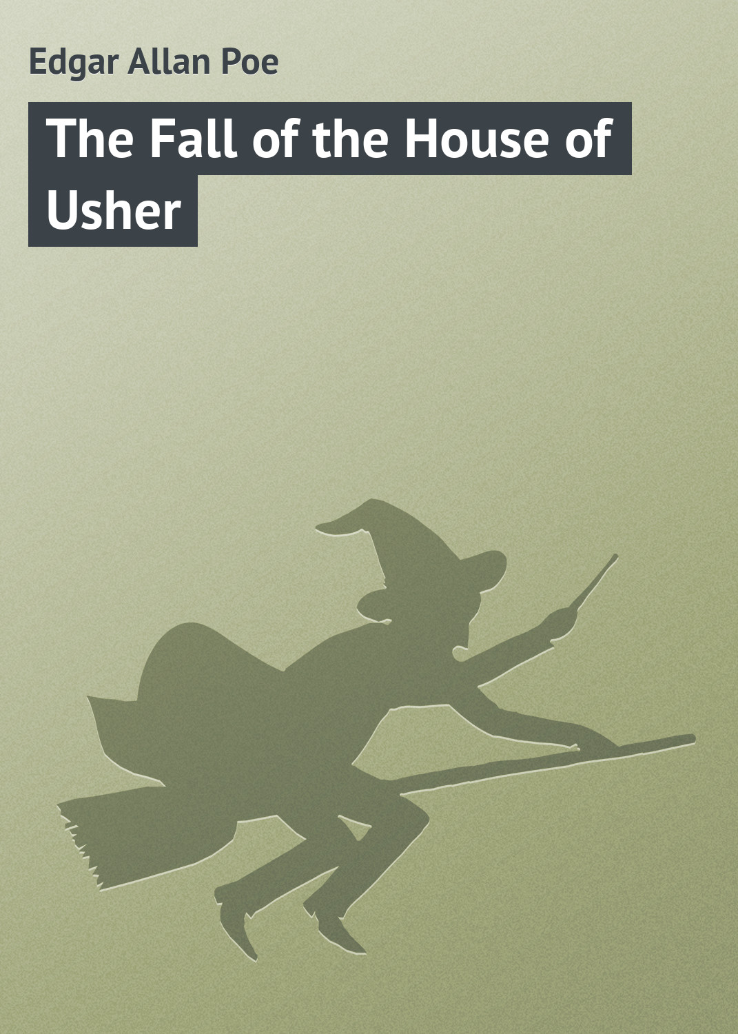 Эдгар Аллан По The Fall of the House of Usher poe e the fall of the house of usher and other tales