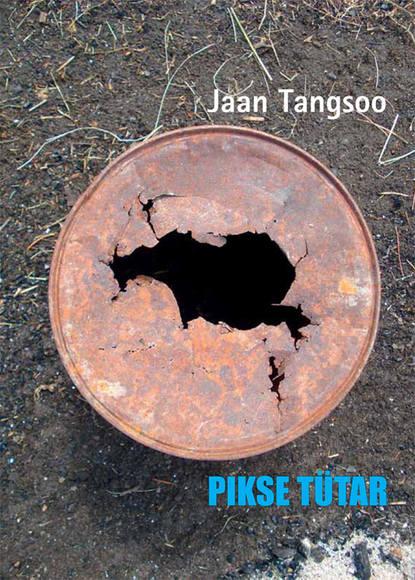 Jaan Tangsoo Pikse tütar недорого