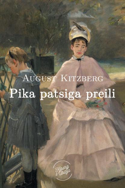 August Kitzberg Pika patsiga preili