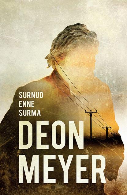 Deon Meyer Surnud enne surma deon meyer icarus gekürzte hörbuchfassung